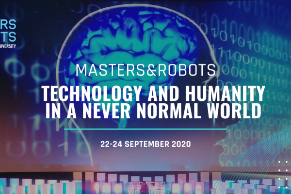 "4. edycja konferencji Masters&Robots ""Technology & Humanity in a never normal world"""