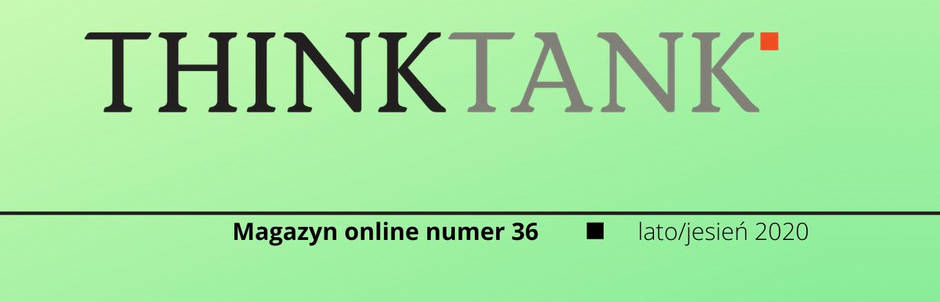 Magazyn THINKTANK nr 36