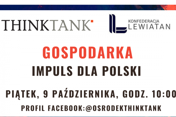 THINKTANK LIVE TALKS: Gospodarka. Impuls dla Polski