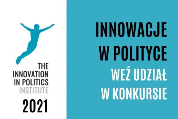 Startuje piąta edycja ogólnoeuropejskiego konkursu Innowacje w Polityce