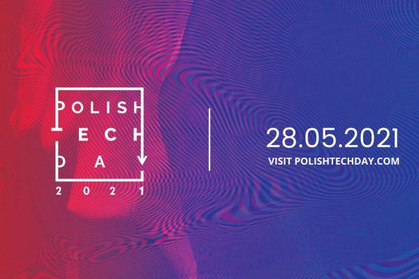 """POLISH TECH DAY 2021: """"TECHNOLOGY & IMPACT"""""""